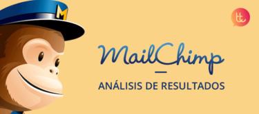 Analiza los resultados de tus campañas de emailmarketing en MailChimp