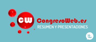 Resumen y presentaciones del Congreso Web 2015 Zaragoza