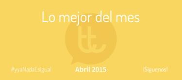 Lo mejor del mes de abril en Desarrollo Web y Marketing Online