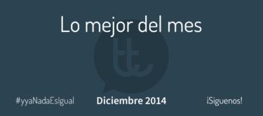 Lo mejor del mes de diciembre en Desarrollo Web y Marketing Online