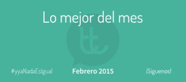 Lo mejor del mes de febrero en Desarrollo Web y Marketing Online