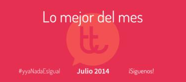 Lo mejor del mes de julio en Desarrollo Web y Marketing Online