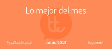 Lo mejor del mes de junio en Desarrollo Web y Marketing Online