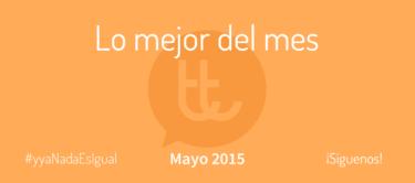 Lo mejor del mes de mayo en Desarrollo Web y Marketing Online