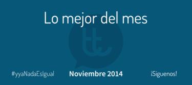 Lo mejor del mes de noviembre en Desarrollo Web y Marketing Online