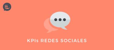 Los KPIs más importantes en Redes Sociales según los objetivos