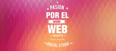 Pasión por el diseño web. Lo más destacado del mes de Agosto