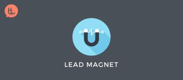 que-es-un-lead-magnet-y-por-que-es-tan-necesario-para-tu-marca