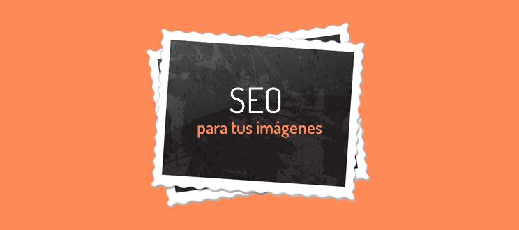 Guía SEO de optimización de imágenes para responsables de marketing